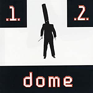 Dome 1 and 2