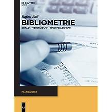 Bibliometrie: Einfach - verständlich - nachvollziehbar (Praxiswissen)