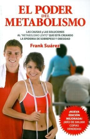El poder del metabolismo por Frank Suárez