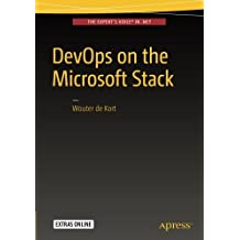 DevOps on the Microsoft Stack by Wouter de Kort (2016-04-30)