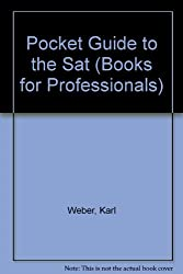 Pocket Guide to the Sat (Books for Professionals)