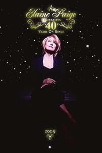 Elaine Paige - Celebrating 40 Years On Stage [DVD]