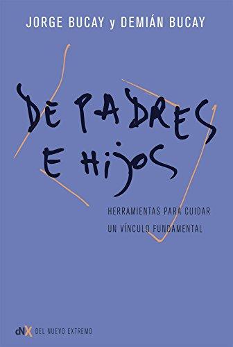 De padres a hijos por Jorge Bucay