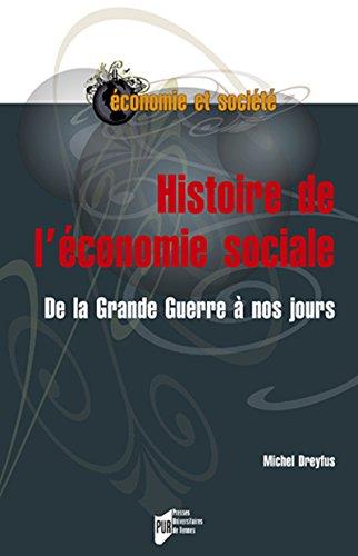 Histoire de l'économie sociale: De la Grande Guerre à nos jours