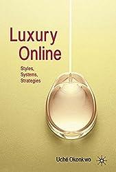 Luxury Online: Styles, Systems, Strategies by U. Okonkwo (2010-04-15)