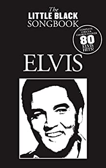 The Little Black Songbook: Elvis by [Sales, Music]