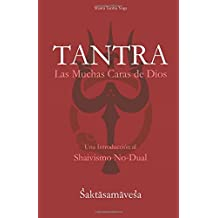Tantra: Las Muchas Caras de Dios: Volume 1 (Shaiva Tantra Yoga Series)