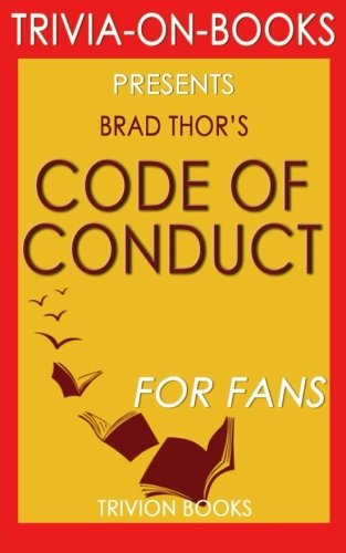Trivia: Code of Conduct by Brad Thor