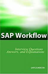SAP Workflow Interview Questions, Answers, and Explanations by Jim Stewart (2006-01-20)