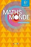 Maths Monde 6e - Livre professeur