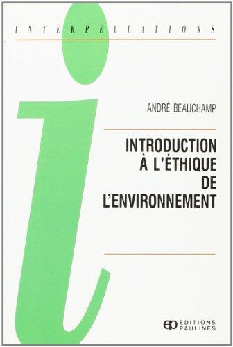 Introduction à l'éthique de l'environnement, 1993