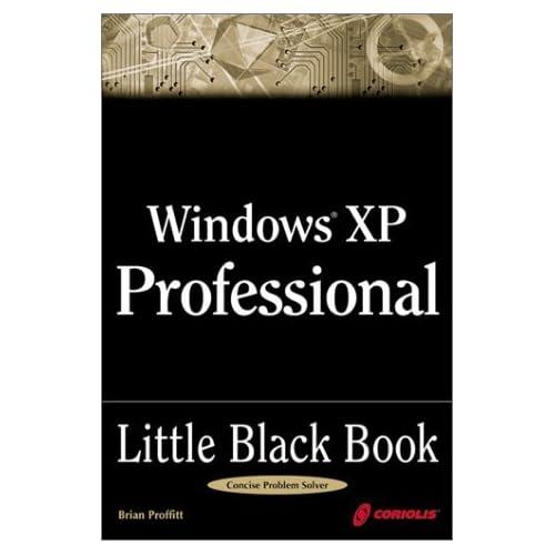 Windows XP Professional Little Black Book by Brian Proffitt (2001-11-30)
