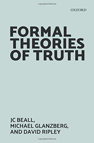 Formal Theories of Truth por Jc Beall
