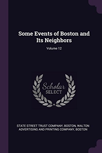 Some Events of Boston and Its Neighbors; Volume 12