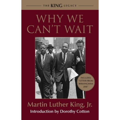 Why We Can't Wait (King Legacy) (King Legacy (Hardcover)) by Martin Luther, Jr King (2011-01-11)