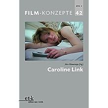 Caroline Link (Film-Konzepte)