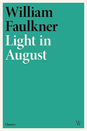 Light in August (English Edition) eBook: William Faulkner: Amazon ...
