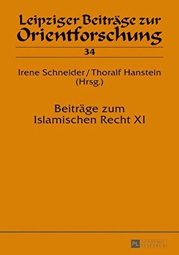 Beiträge zum Islamischen Recht XI (Leipziger Beiträge zur Orientforschung, Band 34)