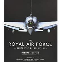 The Royal Air Force: A Centenary of Operations