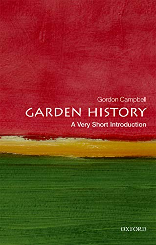 Garden History: A Very Short Introduction (Very Short Introductions) (English Edition)