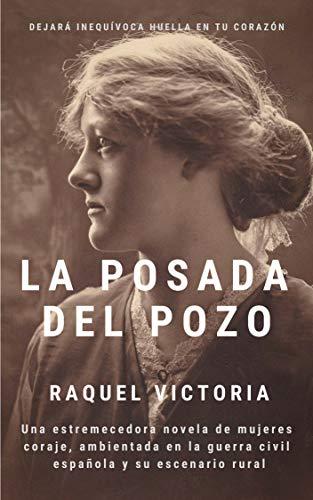 LA POSADA DEL POZO eBook: VICTORIA MOREA, RAQUEL: Amazon.es ...