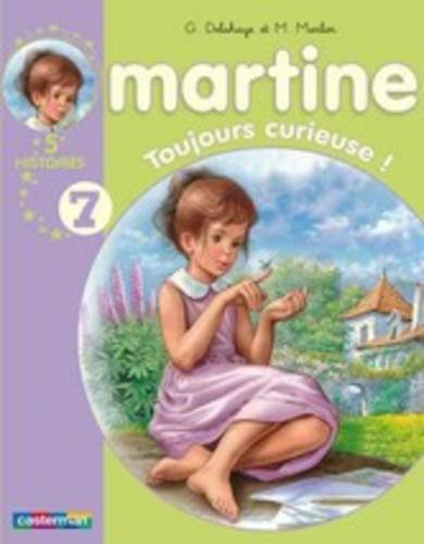 Martine : Toujours curieuse !