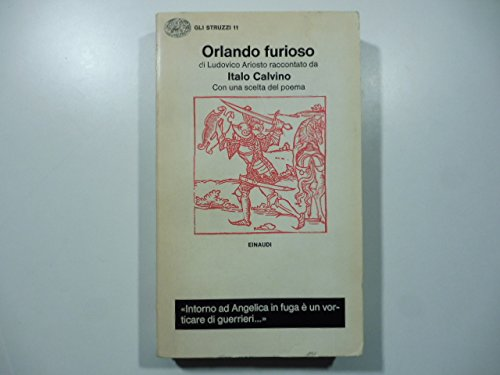 Orlando furioso di Ludovico Ariosto raccontato da Italo Calvino con una scelta del poema