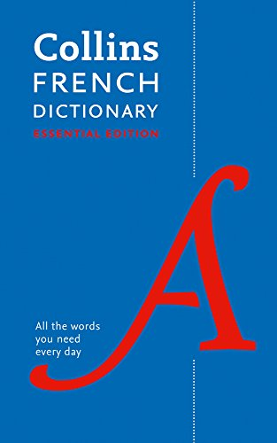 Collins French Essential Dictionary: Bestselling bilingual dictionaries