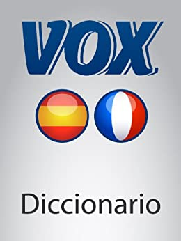 Diccionario Esencial Español-Francés VOX (VOX dictionaries