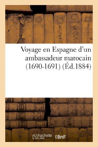 Voyage en Espagne d'un ambassadeur marocain (1690-1691)