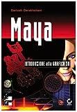 Maya. Con CD-ROM
