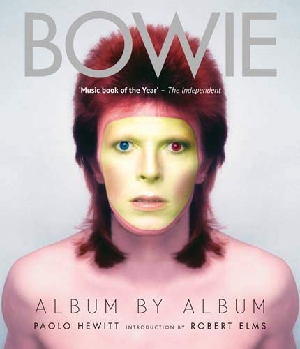 David Bowie: Album by Album by Paolo Hewitt (2016-09-08)