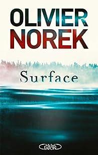 Critique de Surface - Olivier Norek par LeoLabs