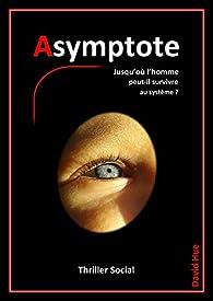 Asymptote par David Hue