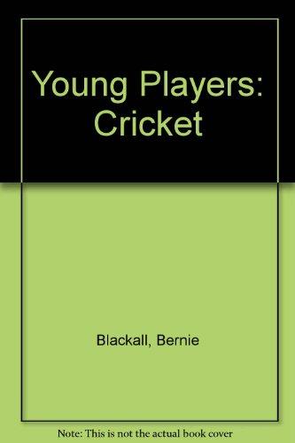 Young Players: Cricket por Bernie Blackall