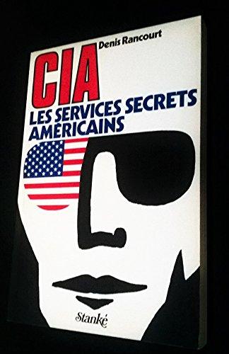 CIA les services secrets américains