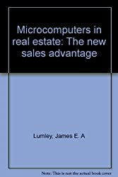 Microcomputers in real estate: The new sales advantage