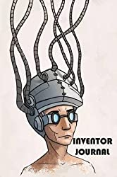 [(Inventor Journal)] [By (author) The Blokehead] published on (March, 2015)