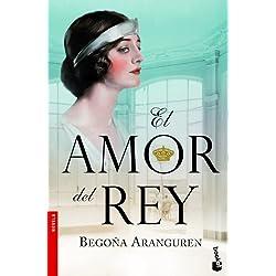 El amor del rey (Booket Logista) Premio Azorín 2010