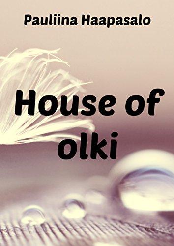 House of olki (Finnish Edition)