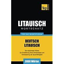 Litauischer Wortschatz für das Selbststudium - 3000 Wörter