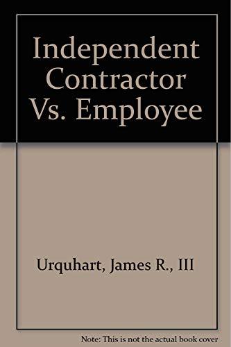 Independent Contractor Vs. Employee