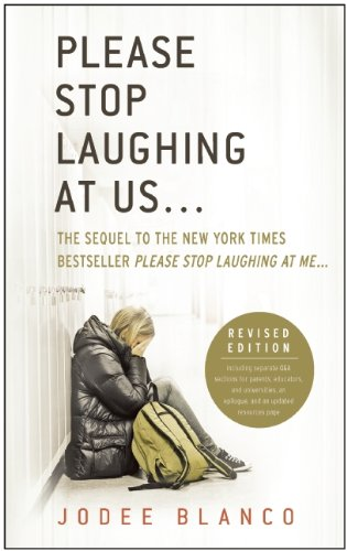 Please Stop Laughing At Us Revised Edition The Sequel To The New York Times Bestseller Please Stop Laughing