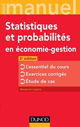 Mini manuel de Statistiques et probabilités en économie-gestion - 2 éd.