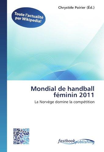 Mondial de handball féminin 2011: La Norvège domine la compétition