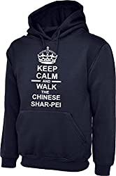 Keep Calm And Walk The Chinese Shar Pei Dog In Navy Blue Hoody & White Text