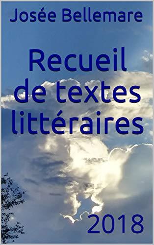 Couverture du livre Recueil de textes littéraires: 2018