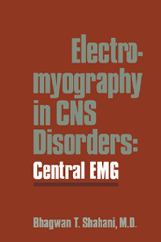 Electromyography in CNS Disorders: Central EMG