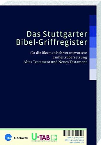 Das Stuttgarter Bibel-Griffregister / Einheitsübersetzung: Für die ökumenisch verantwortete Einheitsübersetzung Altes und Neues Testament