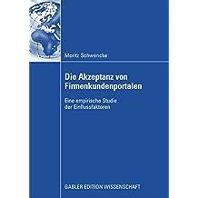Die Akzeptanz von Firmenkundenportalen: Eine empirische Studie der Einflussfaktoren